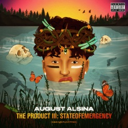The Product III: stateofEMERGEncy by August Alsina album reviews, download