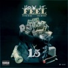 How It Feel (feat. Lil Quill) - Single album lyrics, reviews, download