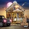With Us - Single album lyrics, reviews, download