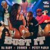 Bust It (feat. Dababy & Petey Pablo) - Single album lyrics, reviews, download
