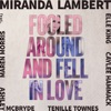Fooled Around and Fell in Love (feat. Maren Morris, Elle King, Ashley McBryde, Tenille Townes & Caylee Hammack) by Miranda Lambert song lyrics