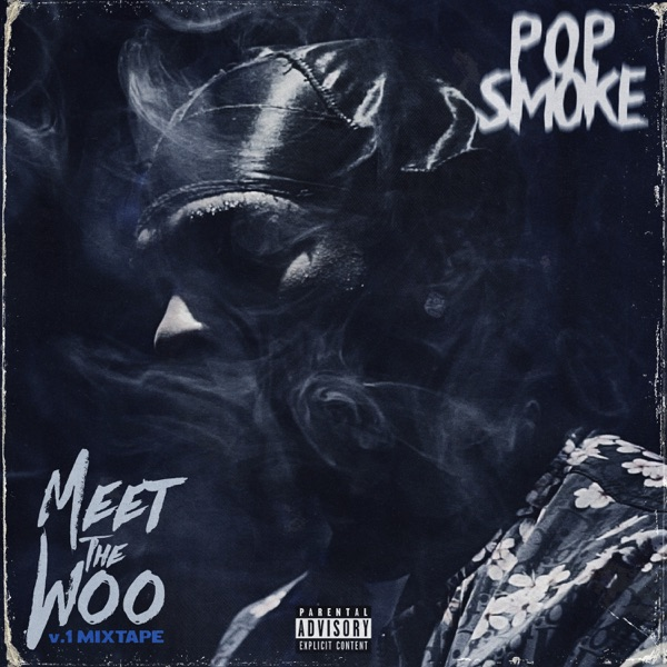 Meet the Woo by Pop Smoke album reviews, ratings, credits