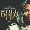 Still Hold Up - Single album lyrics, reviews, download