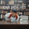 Que Bien Te Ves - Single album lyrics, reviews, download