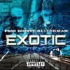 Exotic (feat. Pooh Shiesty) - Single album lyrics, reviews, download