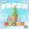 Fresh - Single album lyrics, reviews, download