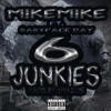 6 Junkies (feat. Babyface Ray) - Single album lyrics, reviews, download