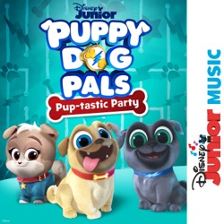 Disney Junior Music: Puppy Dog Pals - Pup-tastic Party by Cast - Puppy Dog Pals album comments, play