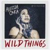 Wild Things (feat. G-Eazy) [Young Bombs Remix] song lyrics