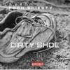 Lowkey - Dirty Shoe (feat. Pooh Shiesty) - Single album lyrics, reviews, download