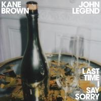 Kane Brown & John Legend - Last Time I Say Sorry Lyrics