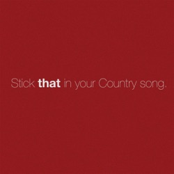Stick That in Your Country Song by Eric Church song lyrics, mp3 download