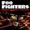 Foo Fighters: Live At Wembley Stadium album lyrics, reviews, download