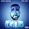 Cold (feat. Tory Lanez) - Single album lyrics, reviews, download