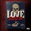 Love Dies (feat. 24kgoldn) - Single album lyrics, reviews, download