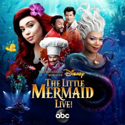 The Little Mermaid Live! by Various Artists album songs, credits