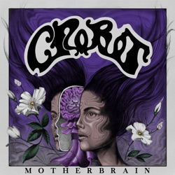 Motherbrain by Crobot album songs, credits