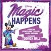 "Magic Happens (From ""The Disneyland Parade, Magic Happens"") - Single album lyrics, reviews, download"