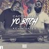 Yo Bitch (feat. Kevin Gates) - Single album lyrics, reviews, download