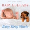 Baby Lullaby: Relaxing Piano Lullabies and Natural Sleep Aid for Baby Sleep Music album reviews