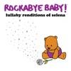 Lullaby Renditions of Selena album lyrics, reviews, download