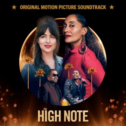 The High Note (Original Motion Picture Soundtrack) by Various Artists album songs, credits