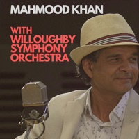 Mahmood Khan with Willoughby Symphony Orchestra - EP by Mahmood Khan, Willoughby Symphony Orchestra & David Griffin album overview, reviews and download