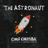 The Astronaut (feat. Brandi Carlile) - Single album lyrics, reviews, download