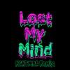 Lost My Mind (NGHTMRE Remix) - Single album lyrics, reviews, download