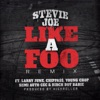 Like a Foo (Remix) [feat. Larry June, Chippass, Young Chop, Semi Auto CEC & Birch Boy Barie] - Single album lyrics, reviews, download