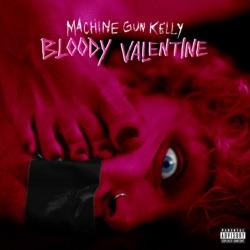 Bloody Valentine by Machine Gun Kelly song lyrics, mp3 download