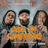 Owe Em Something - Single album lyrics, reviews, download