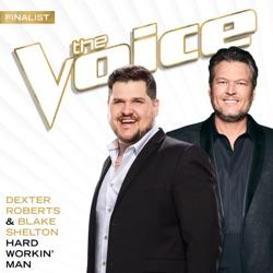 Hard Workin' Man (The Voice Performance) - Single album reviews, download