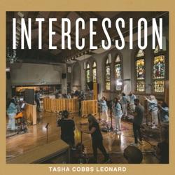 Intercession (Live) - EP by Tasha Cobbs Leonard album comments, play