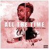 All the Time (feat. Lil Baby) - Single album lyrics, reviews, download