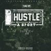 Hustle a Sport (feat. Babyface Ray) - Single album lyrics, reviews, download
