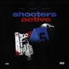 Shooters Is Active (feat. Jezz Gasoline & Sleepy Hallow) - Single album lyrics, reviews, download