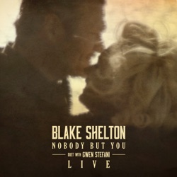 Nobody But You (Duet with Gwen Stefani) [Live] - Single album reviews, download