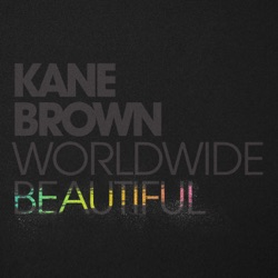 Worldwide Beautiful by Kane Brown song lyrics, mp3 download