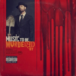 Music To Be Murdered By by Eminem album songs, credits