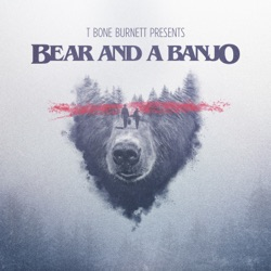 Bear and a Banjo by Bear and a Banjo album comments, play