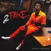 2 Fake - Single album lyrics, reviews, download