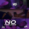 No Feelings - Single album lyrics, reviews, download