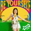 Be Yourself - Single album lyrics, reviews, download