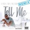 Tell Me (feat. Trey Songz, Tory Lanez & Ty Dolla $ign) [Remix] - Single album lyrics, reviews, download