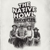Harvester of Constant Sorrow by The Native Howl song lyrics