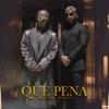 Qué Pena - Single album lyrics, reviews, download
