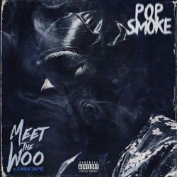 Meet the Woo by Pop Smoke album songs, credits