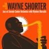 The Music of Wayne Shorter (feat. Wayne Shorter) album cover