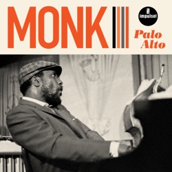 Palo Alto (Live) by Thelonious Monk album songs, reviews, credits